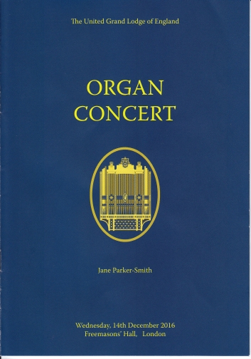Jane Parker-Smith, organ recital in the Grand Temple at Freemasons Hall, London, 14 December 2016; programme cover.